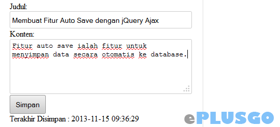 Membuat Fitur Auto Save dengan jQuery Ajax - Tutorial